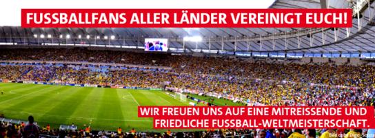 """""""¡Fanáticos del fútbol de todos los países únanse! Nos ilusionamos por un viaje juntos y un mundial de fútbol en paz"""". Del Partido Socialdemócrata (SPD)."""