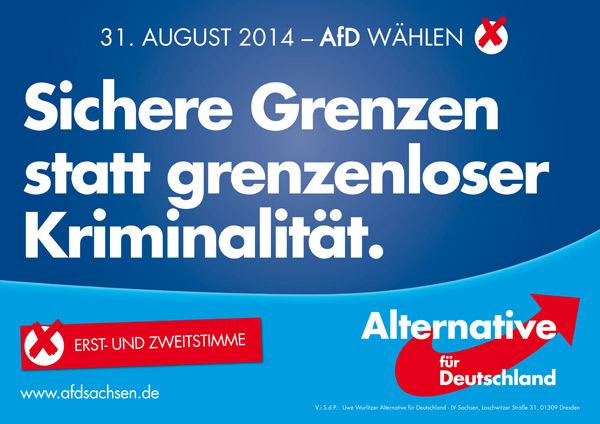 """Elecciones en Sachsen 2014: """"Fronteras seguras en lugar de criminalidad sin fronteras"""""""