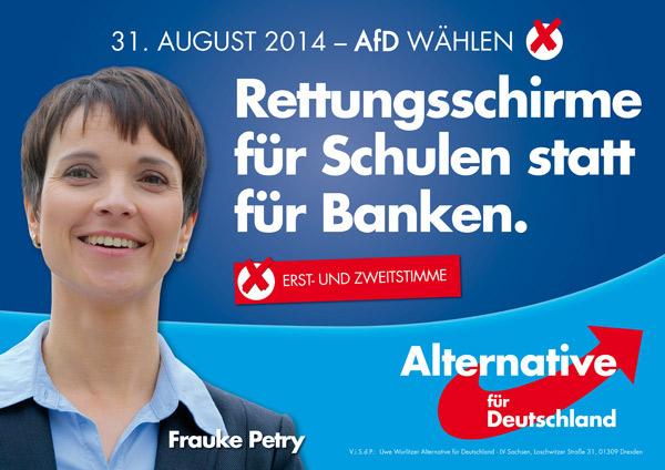 """Afiche electoral de Frauke Petry. Actual jefa de AfD. Elecciones en Sachsen 2014: """"Rescate para escuelas en lugar de para bancos."""""""