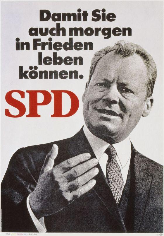"""""""Para que podamos vivir en paz. SPD"""". Afiche del SPD para las elecciones de 1969. Brandt fue el primero en pedir un duelo televisivo. Años más tarde, ya como canciller, se negaría."""