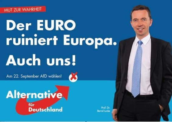 """Afiche electoral de AfD: """"El Euro arruina a Europa ¡Y a nosotros también!"""