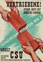 """""""¡Desplazados! Su emergencia es nuestra preocupación. Juntos lo logramos. Vote CSU"""". Afiche CSU (1946). Fuente: Lemo."""