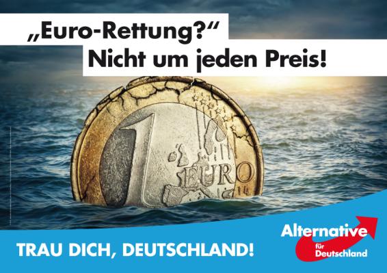 """¿Rescate europeo? ¡No a cualquier precio! ¡Atrévete Alemania!"""