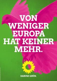 """""""De menos Europa nadie se beneficia. Por eso verde."""""""